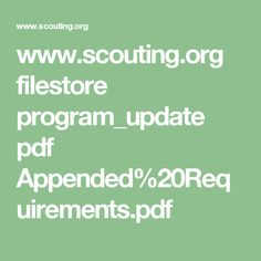 www.scouting.org filestore program_update pdf Appended%20Requirements.pdf
