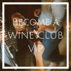 Become a Wine Club V