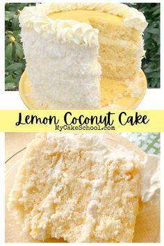 Lemon Desserts, Just Desserts, Delicious Desserts, Lemon And Coconut Cake, Coconut Cream, Lemon Curd Cake, Coconut Cakes, Baking Recipes, Cake Recipes