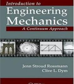 Introduction To Engineering Mechanics: A Continuum Approach PDF