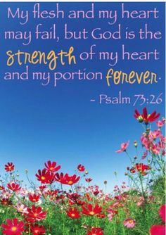 PSALM 73:26 23rd day of Lent