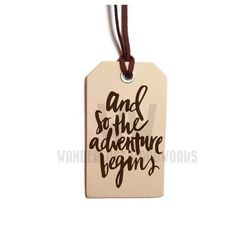 Travel Quote Leather Luggage Tag - And So the Adventure Begins - Adventurer, Backpacker, World Traveler, Camper, Hiker, Study Abroad Gift by WanderlustWoodworks on Etsy https://www.etsy.com/listing/222324467/travel-quote-leather-luggage-tag-and-so