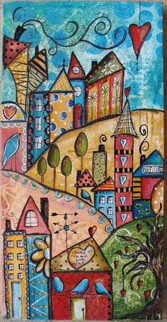 My mixed media houses I call Funky Town!: