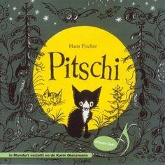 Pitschi: In Mundart, http://www.amazon.de/dp/3037015195/ref=cm_sw_r_pi_awdl_a.bKub1RT5ZBR