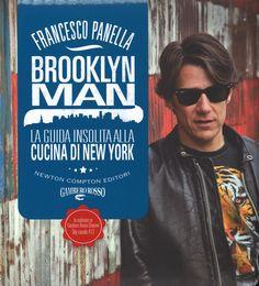 Brooklyn man. La guida insolita alla cucina di New York