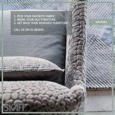 Thinking of renewing your home? Skaff upholstery services can help you do that with 3 easy steps only! #SkaffGroup #services #HomeDesign #Fabric #Interior
