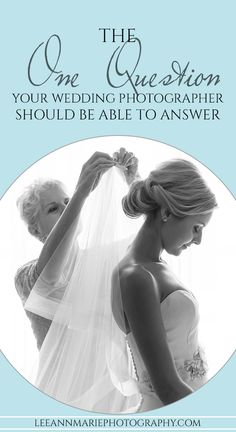 The one question your wedding photographer should be able to answer