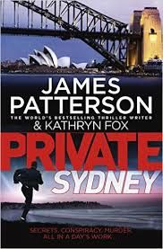 """James Patterson is back with this exciting thriller """"Private Sydney."""""""