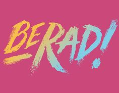 "Check out new work on my @Behance portfolio: ""Be Rad!"" http://on.be.net/1LHYWsY"