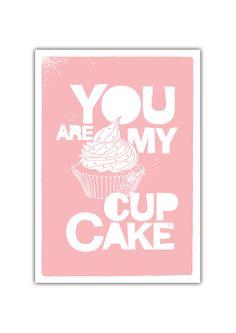BUY 2 Get 1 Free - You are my Cupcake Quote Typography Personalized Custom Children decor Kitchen Wedding Birthday Anniversary Nursery Baby. $15.80, via Etsy.