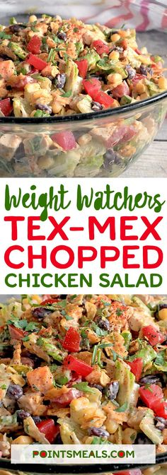 #weight_watchers TEX-MEX CHOPPED CHICKEN SALAD #salad #lowcarbsidedishideasfor4thofjuly