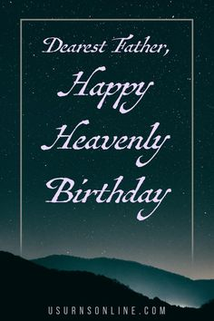 Wishing your father a happy birthday in heaven on this special, meaningful day. Father, Heaven, Movies, Movie Posters, Pai, Sky, Film Poster, Films, Popcorn Posters