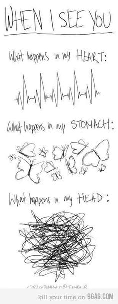 When I see you...
