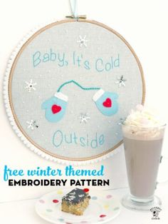 """Free Hand Embroidery Pattern """"Baby It's Cold Outside"""" Winter themed embroidery hoop art project. #embroidery #embroideryhoop #embroiderypattern Hand Embroidery Patterns, Sewing Patterns Free, Free Sewing, Embroidery Designs, Felt Embroidery, Embroidery Stitches, Easy Sewing Projects, Sewing Projects For Beginners, Sewing Hacks"""