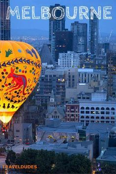 Melbourne: An Insight Into One of the World's Most Spectacular Cities