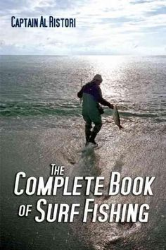 A comprehensive full-color guide to catching more and bigger fish. Fishing from beach or rocky coastline presents challenges not faced by anglers who head out to sea. Whether you seek striped bass alo Bass Fishing Tips, Surf Fishing, Crappie Fishing, Going Fishing, Best Fishing, Fishing Boats, Fishing Lures, Fishing Pontoon, Fishing Cart
