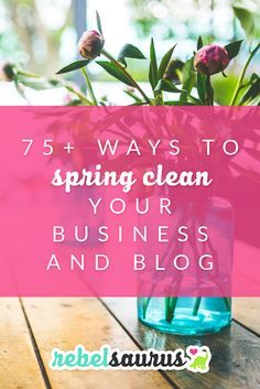 I LOVE decluttering! Its honestly one of my favorite things in the whole world. So today I have a very long blog post for you with 75 ways to spring clean your business and blog. Well be tidying things up decluttering whats no longer needed detoxing your beliefs around business and money streamlining your systems and automating tasks to take busy work off your plate! (Free checklist!) #blogging #howtoblog #bloggingtips #growyourblog