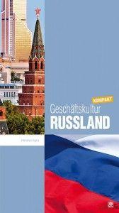 Geschäftskultur Russland kompakt | Online-PR und Pressearbeit aus Hannover