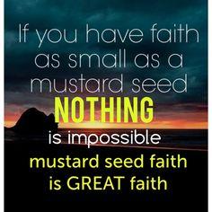 Having GREAT faith.........