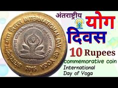 Rs 10 rupees coin | International Day of Yoga coin | योग दिवस सिक्का | ten rupees rare coin - YouTube Old Coins For Sale, Sell Old Coins, Old Coins Value, Coin Prices, Coin Art, Coin Values, International Day, Rare Coins, Coin Collecting
