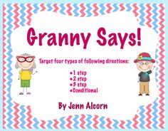 Crazy Speech World: Granny Says! {FREEBIE!}  Targeting 1, 2 & 3 step, and conditional directions!
