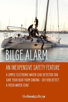 You're more likely to save your boat from sinking if an alarm tells you when you're taking on water. Here's how to set it up. Boat Projects, Water Crafts, Get Over It, Sailboat, Fresh Water, Save Yourself, Boats, Sailing, Cruise
