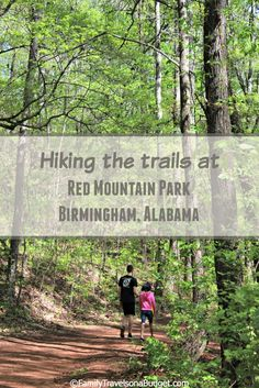 A great hiking trail in Birmingham, Alabama. Red Mountain Park preserves the city's mining history with 12 miles of outdoor trails where miners used to work. #Bham