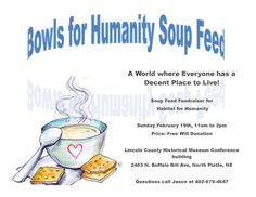 Bowls for Humanity Soup Feed February 19th at North Platte's Lincoln County Historical Museum.