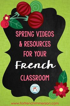 French Spring Videos and Resources for your French Classroom French Teaching Resources, Teaching French, Teaching Spanish, Teaching Ideas, How To Speak French, Learn French, French Flashcards, Core French, French Education