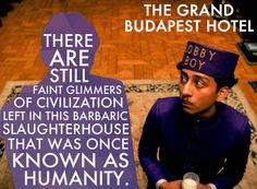 One of the best movies of 2014. The Grand Budapest Hotel