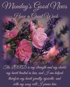 Monday Morning Blessing, Good Morning Prayer, Good Morning Quotes, Monday Blessings, Morning Blessings, Morning Prayers, Daily Scripture, Scripture Quotes, Bible Verses