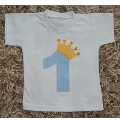 Camiseta personalizada 1 aninho Príncipe Little Prince Party, The Little Prince, Baby Kit, Cute Tshirts, Baby Birthday, Baby Sewing, Couture, Baby Dress, Needlework