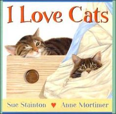 I Love Cats, written by Sue Stainton