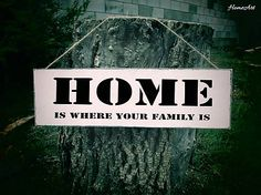 Home is where your FAMILY is