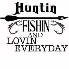 Hunting fishing and loving everyday luke by PatriotCustomDesign