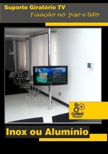 Suporte Giratório TV para fixação no piso e teto.
