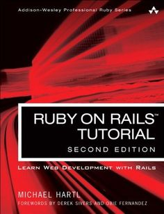 Ruby on Rails Tutorial: Learn Web Development with Rails (2nd Edition) (Addison-Wesley Professional Ruby Series) by Michael Hartl, http://www.amazon.com/dp/0321832051/ref=cm_sw_r_pi_dp_CejDrb1EGYAPG