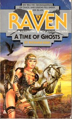 Raven 2: A Time of Ghosts - Richard Kirk, cover by Luis Royo