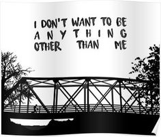 I Don't Want To Be - ONE TREE HILL Poster