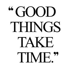 be patient http://www.spotebi.com/workout-motivation/motivational-training-quote-be-patient/