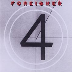 "Foreigner: ""4""."