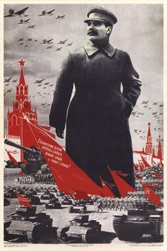 Propaganda poster form the Soviet Union with Uncle Stalin.