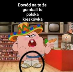 Polish Memes, Best Memes Ever, Very Funny Memes, World Of Gumball, Haha, Funny Pictures, Jokes, Fandoms, Anime