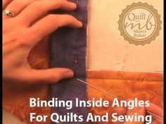 Binding Inside Angles for Quilts and Sewing - YouTube. Alicia Baker.