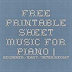 Free Printable Sheet Music for Piano | Beginner/Easy/Intermediate Free Printable Sheet Music, Free Sheet Music, Easy Piano Sheet Music, Piano Music, Piano Songs, Piano Lessons, Music Lessons, Piano Classes, Piano Teaching