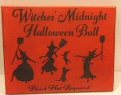 Handmade Halloween Sign, Halloween Witch Sign, Halloween Decoration, Witch Sign, Hand Painted Halloween Sign, Witches' Ball Sign by TreesHolidayToday on Etsy