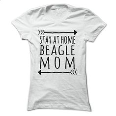 Stay at home BEAGLE mom t-shirt - #disney shirt #tee time. ORDER NOW => https://www.sunfrog.com/Pets/Stay-at-home-BEAGLE-mom-t-shirt-Ladies.html?68278