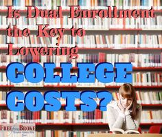 Dual enrollment in high school can be a great way to lower college costs but there are drawbacks you need to be aware of as well. http://freefrombroke.com/dual-enrollment-high-school-key-lowering-college-costs/