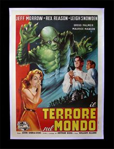 Retro Movie Ad Poster, 1960 Il Terrore sul Mondo (The Creature Walks Among Us) - http://retrographik.com/retro-movie-ad-poster-1960-il-terrore-sul-mondo-the-creature-walks-among-us/ - adventure, advertisement, classic, high resolution, horror, italy, movie, retro, sci-fi, vintage