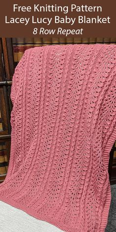Free Knitting Pattern for 8 Row Repeat Lacey Lucy Baby Blanket - Lace blanket knit with an 8 row repeat variation on the Old Shale stitch. Designed by Myla Vayner. Baby Cardigan Knitting Pattern Free, Free Baby Blanket Patterns, Crochet Baby Cardigan, Crochet Blanket Patterns, Baby Knitting Patterns, Baby Patterns, Free Knitting, Crochet Hats, Booties Crochet